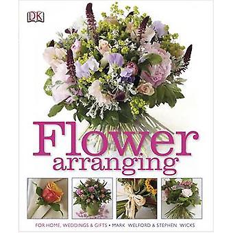 Flower Arranging by Mark Welford - Stephen Wicks - 9781405362313 Book