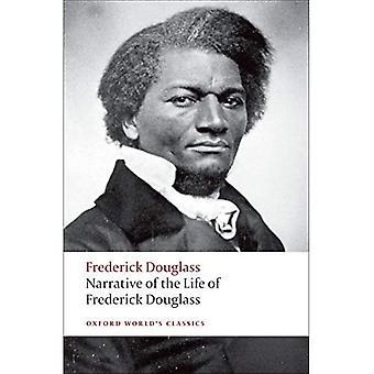 Verhaal van het leven van Frederick Douglass, een Amerikaanse slaaf (Oxford World's Classics)