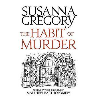 L'abitudine di omicidio: la cronaca della ventitreesima di Matthew Bartholomew