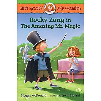 Rocky Zang in The Amazing Mr. Magic (Judy Moody and Friends)