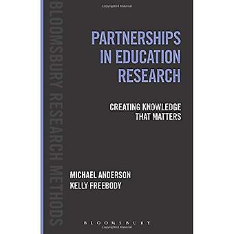 Partnerskap i utbildningsforskningen: skapa kunskap som frågor (Bloomsbury forskningsmetoder)