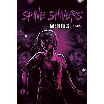 Fade to Black (Spine Shivers)