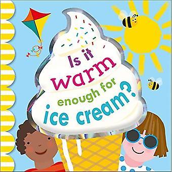 Er det varmt nok for iskrem? [Brettet boken]