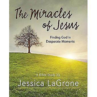 De wonderen van Jezus - Women's Bijbel studie deelnemer werkmap: God vinden in wanhopige momenten