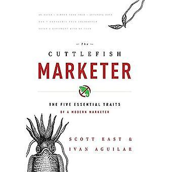 Seepia markkinoija: Viisi olennaisia ominaisuuksia nykyaikaisen markkinoija