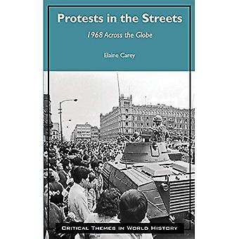 Protester på gatorna: 1968 över hela världen (kritiska teman i världshistorien)