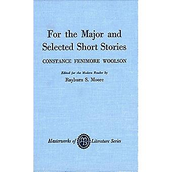 For the Major and Selected Stories by Constance Fenimore Woolson - 97