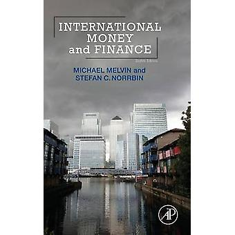 International Money and Finance by Melvin & Michael
