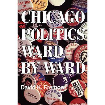 Chicago Politik Ward von Ward durch Fremon & David K.