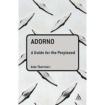 Adorno A gids voor de perplex door Thomson & Alex