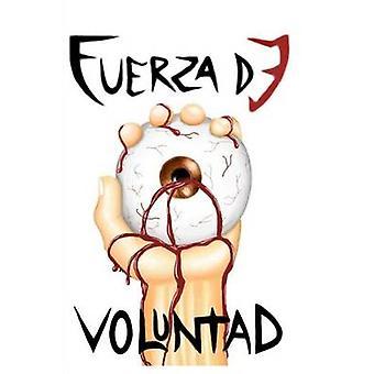 Fuerza de Voluntad by Augusto Abelleira & Abel