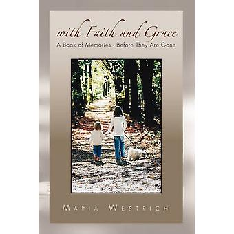 With Faith and Grace by Westrich & Maria