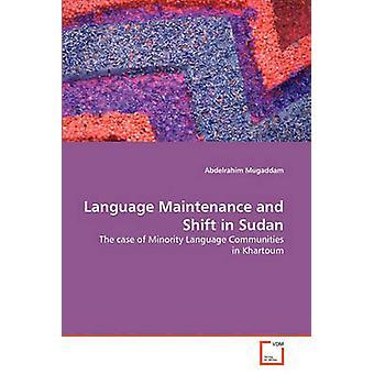Kielen ylläpito ja siirtyminen Sudanissa Mugaddam & Abdelrahim