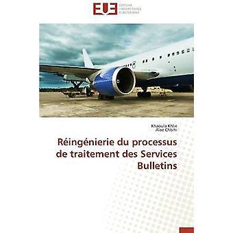 Ringnierie du processus de traitement des services bulletins by Collectif