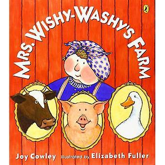 Mrs. Wishy-Washy's Farm by Joy Cowley - Elizabeth Fuller - 9780142402