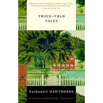 Twice-told Tales (New edition) by Nathaniel Hawthorne - 9780375757884