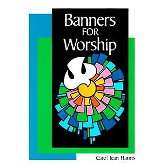 Banners for Worship by Carol Jean Harms - 9780570044925 Book