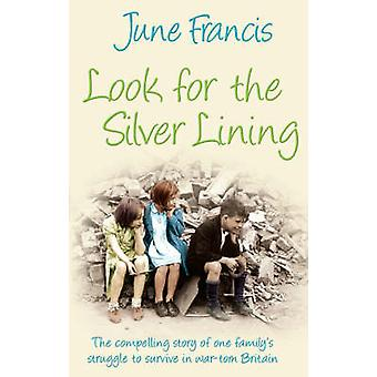 Look for the Silver Lining by June Francis - 9780749081096 Book