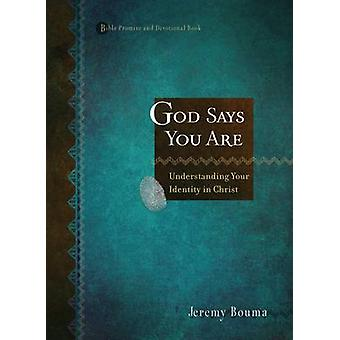 Bible Promise and Devotional - God Say You are - Understanding Your Id