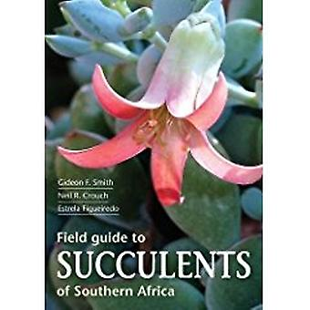 Field guide to succulents of Southern Africa by Gideon F. Smith - 978