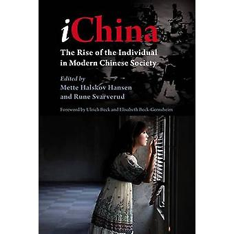IChina - The Rise of the Individual in Modern Chinese Society by Mette