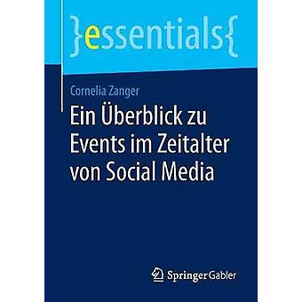Ein Uberblick Zu Events Im Zeitalter Von Social Media by Zanger & Cornelia