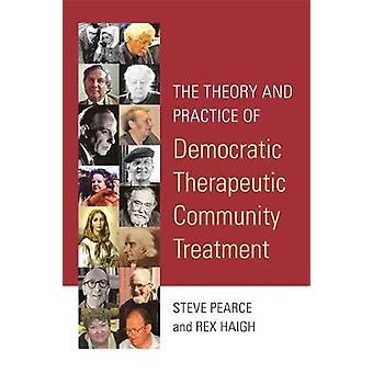 Teori og praksis af demokratiske terapeutiske samfund behandling