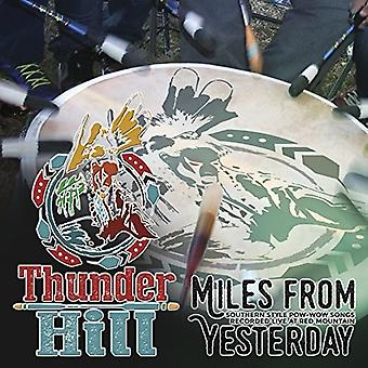 Thunder Hill - Miles From Yesterday [CD] USA import
