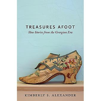 Treasures Afoot by Kimberly Alexander