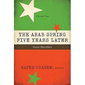 Den arabiska våren fem år senare, volym 2: fallstudier