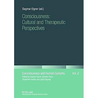 Bewustzijn Culturele en Therapeutische Perspectieven door Dagmar Eigner