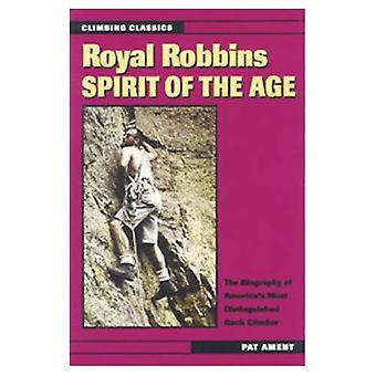 Royal Robbins: a kor szelleme