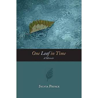 One Leaf in Time by Prince & Sylvia Churchill