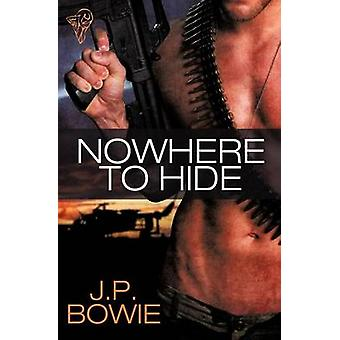Nowhere to Hide by Bowie & J. P.
