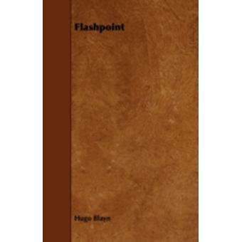 Flashpoint by Blayn & Hugo