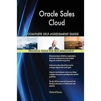 Oracle Sales Cloud Complete SelfAssessment Guide by Blokdyk & Gerardus