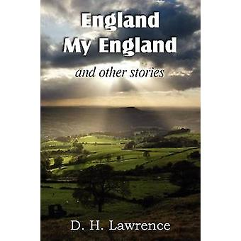 England My England and Other Stories by Lawrence & D. H.