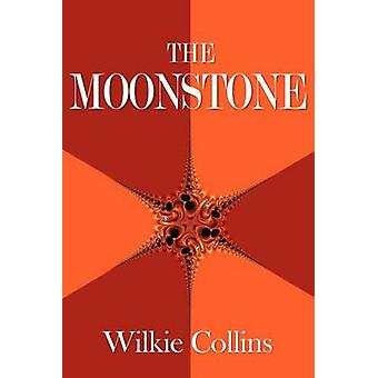 The Moonstone by Collins & Wilkie