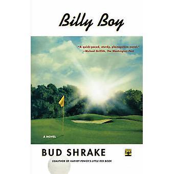 Billy Boy by Shrake & Bud