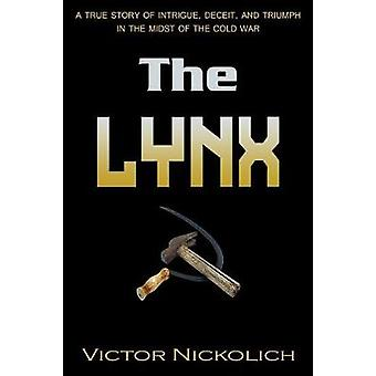 The Lynx by Nickolich & Victor