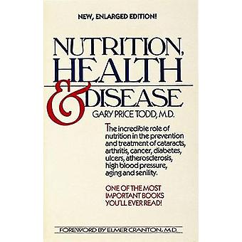 Nutrition - Health and Disease by Gary Price Todd - 9780898654042 Book