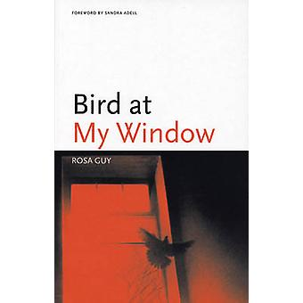 Bird at My Window by Rosa Guy - 9781566891110 Book