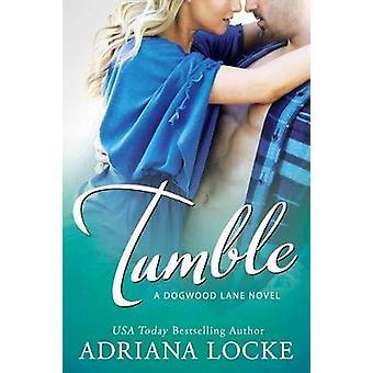 Tumble by Adriana Locke - 9781503905146 Book
