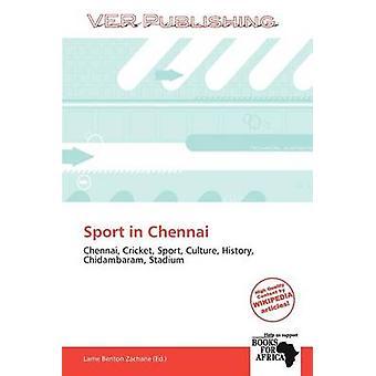 Sport in Chennai by Larrie Benton Zacharie - 9786138750345 Book