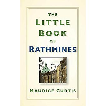 The Little Book of Rathmines by Maurice Curtis - 9780750986960 Book