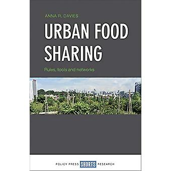 Urban Food Sharing - Rules - Tools and Networks by Anna Davies - 97814