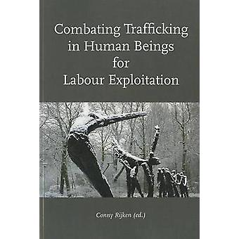 Combating Trafficking in Human Beings for Labour Exploitation by Conn