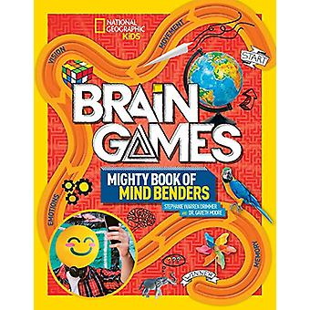 Brain Games 2 - Mighty Book of Mind Benders by National Geographic Kid