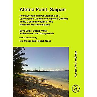 Afetna Point - Saipan - Archaeological Investigations of a Latte Perio