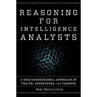 Reasoning for Intelligence Analysts - A Multidimensional Approach of T